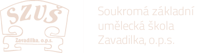 Soukromá základní umělecká škola Zavadilka, o.p.s.